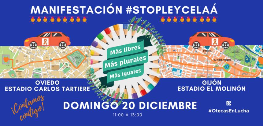 #StopLeyCelaá. Nueva manifestación con vehículos en Oviedo y Gijón. ¡Contamos contigo!
